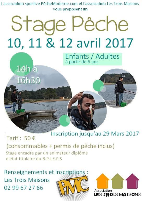 L'association sportive Pechemoderne.com et Les Trois Maisons organisent un stage de pêche les 10, 11, 12 avril 2017 pour enfants et adultes