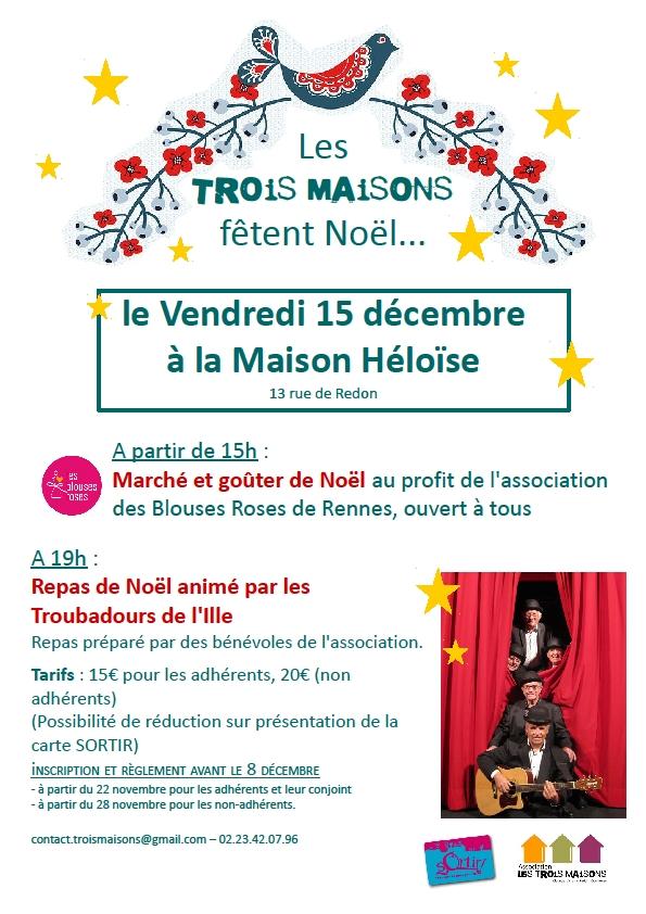 Vendredi 15 décembre, à la Maison Héloïse : à partir de 15h, marché et goûter de Noël ; à 19h repas de Noël animé par les Troubadours de l'Ille