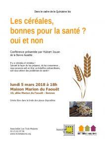 Les céréales, bonnes pour la santé ? oui et non. Conférence présentée par Hubert Jouan de la Bonne assiette, à l'Association Les Trois Maisons - Maison Marion du Faouët - Rennes